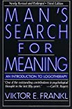 Man's Search for Meaning: An Introduction to Logotherapy (0671244221) by Viktor E. Frankl