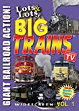 Lots and Lots of BIG TRAINS - DVD Volume 1