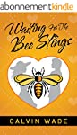 Waiting For The Bee Stings (English E...