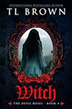 Witch (Devil's Roses book 4) (The Devil'S Roses)