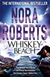 Whiskey Beach by Roberts. Nora ( 2013 ) Hardcover