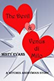 The Devil & Venus di Milo, A Prequel to Witches Anonymous
