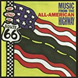 The Songs of Route 66: Music From the All-American Highway