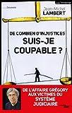 echange, troc Jean-Michel LAMBERT - De combien d'injustices suis-je coupable ?