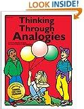 Thinking Through Analogies, Grades 3-6