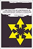 "Isabelle Hesse, ""The Politics of Jewishness in Contemporary World Literature: The Holocaust, Zionism and Colonialism"" (Bloomsbury Academic, 2016)"
