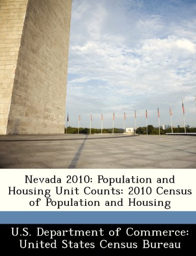 Nevada 2010: Population and Housing Unit Counts: 2010 Census of Population and Housing