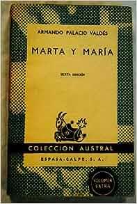 Marta y María: Armando Palacio Valdés: Amazon.com: Books