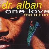 Dr. Alban - One Love (The Album) - Logic Records - 262 938, BMG Ariola München GmbH - 262 938