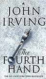 John Irving The Fourth Hand