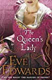 Eve Edwards The Queen's Lady (The Other Countess)