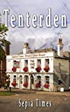 Tenterden: Through the Looking Glass (Memories of Kent Book 1)