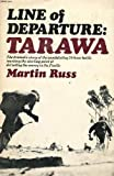 img - for Line of Departure: Tarawa book / textbook / text book