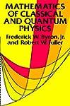 Mathematics of Classical and Quantum...