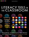 img - for Literacy Tools in the Classroom: Teaching Through Critical Inquiry, Grades 5-12 (Language and Literacy Series (Teachers College Pr)) book / textbook / text book