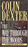 The Way Through the Woods (0230531091) by Dexter, Colin