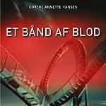 Et bånd af blod | Dorthe Annette Hansen