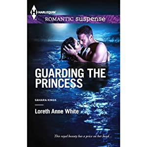 Guarding the Princess: Harlequin Romantic Suspense | [Loreth Anne White]