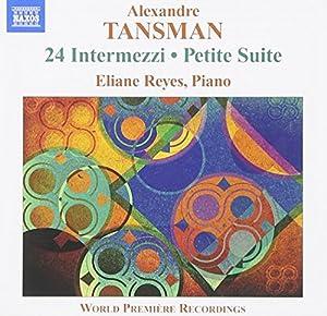 Alexandre Tansman, Eliane Reyes - Tansman: 24 Intermezzi