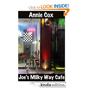 Joe's Milky Way Cafe – short fiction