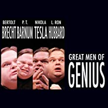 Great Men of Genius Series (       UNABRIDGED) by Mike Daisey Narrated by Mike Daisey
