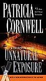 Unnatural Exposure (A Scarpetta Novel)