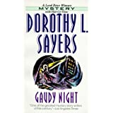 Gaudy Night (Lord Peter Wimsey Mystery)by Dorothy L. Sayers