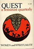 Quest: A Feminist Quarterly- Women and Spirituality, Vol. 1, No. 4