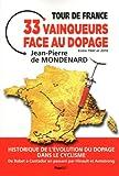 Tour de France : 33 vainqueurs face au dopage