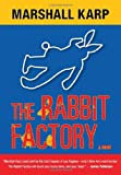 The Rabbit Factory: A Lomax & Biggs Mystery