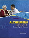 img - for Alzheimer's Disease: Unraveling the Mystery (Illustrated) book / textbook / text book
