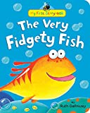 The Very Fidgety Fish (My First Storybook)
