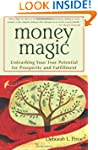 Money Magic: Unleashing Your True Pot...
