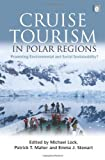 img - for Cruise Tourism in Polar Regions: Promoting Environmental and Social Sustainability? book / textbook / text book