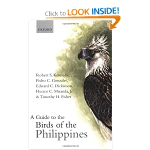 A Guide to the Birds of the Philippines Robert S. Kennedy, Pedro C. Gonzales, Edward C. Dickinson and Hector Miranda