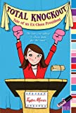 img - for Total Knockout: Tale of an Ex-Class President book / textbook / text book