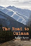 Image of The Road to Oxiana: New linked and annotated edition