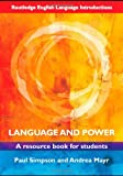 Language and Power: A Resource Book for Students (Routledge English Language Introductions) (0415469007) by Simpson, Paul
