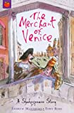 The Merchant of Venice (Shakespeare Stories)