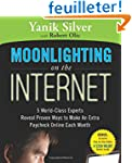 Moonlighting On the Internet: 5 World...