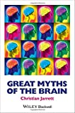 Great Myths of the Brain