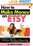 How to Make Money on ETSY: A Beginner...