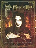 The Gospel of Filth: A Bible of Decadence & Darkness