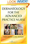 Dermatology for the Advanced Practice...