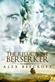img - for The Reluctant Berserker book / textbook / text book