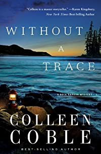 (FREE on 12/16) Without A Trace: The Rock Harbor Series by Colleen Coble - http://eBooksHabit.com