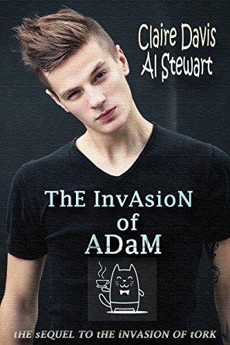 The Invasion of Adam (Tork and Adam Book 2) PDF
