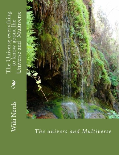 The Universe: Volume 1