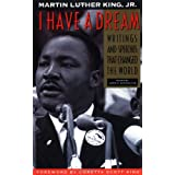 I Have a Dream: Writings and Speeches That Changed the World, Special 75th Anniversary Edition (Martin Luther King, Jr., born January 15, 1929) ~ James Melvin Washington