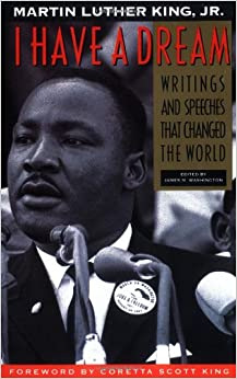 I Have a Dream: Writings and Speeches That Changed the ...